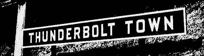 THUNDERBOLT TOWN Sign